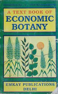 textbook of economic botany by verma v