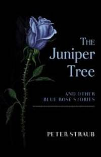 image of The Juniper Tree and Other Blue Rose Stories