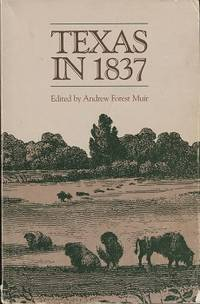 Texas in 1837 An Anonymous, Contemporary Narrative