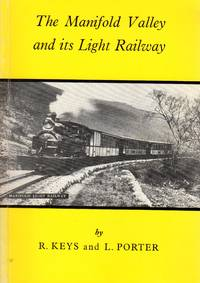 The Manifold Valley and Its Light Railway