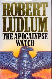 The Apocalypse Watch by Ludlum, Robert - 1995