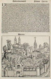 Verona, Italy in the Liber chronicarum- Nuremberg Chronicle, an individual page from the Chronicle featuring Verona, and the Beginning of the Kingdom of the Persians, Plate No. LXVIII