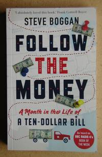 image of Follow the Money: A Month in the Life of a Ten-Dollar Bill.