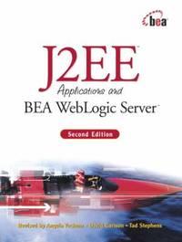 J2EE Applications and BEA WebLogic Server