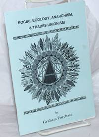 image of Social Ecology, Anarchism,_Trades Unionism