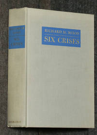 Six Crises [signed and inscribed ny Nixon]  (G)