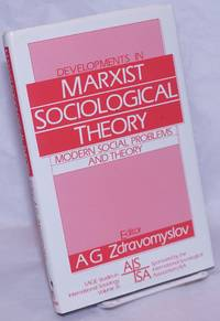 image of Developments in Marxist sociological theory, modern social problems and theory
