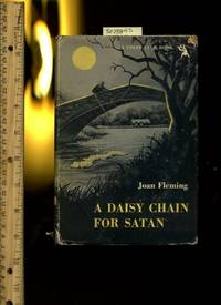 image of A Daisy Chain for Satan : a Crime Club Book [Ravensden, England, murder,  Dry Humor, Portia brown]