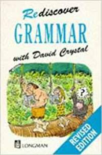 REDISCOVER GRAMMAR by  David Crystal - Paperback - 1987 - from Infinity Books Japan and Biblio.com