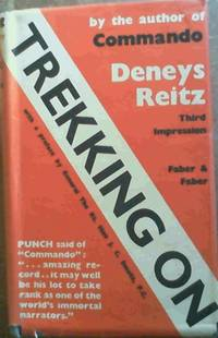 Trekking On by  Deneys Reitz - Hardcover - 3rd Edition - 1933 - from Chapter 1 Books and Biblio.co.uk