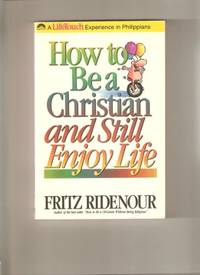 image of How to be a Christian and Still Enjoy Life (Bible Commentary for Layman)