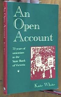 image of an open account – 72 years of unionism in the State Bank of Victoria