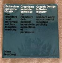 Graphic Design in Swiss Industry by  Hans Neuburg - Hardcover - 1965 - from Karen Jakobsen Art & Design Books (SKU: 006347)