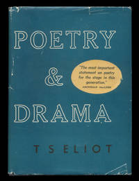 Poetry and Drama. by Eliot, T S - 1951.