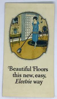 Beautiful Floors this new, easy Electric way