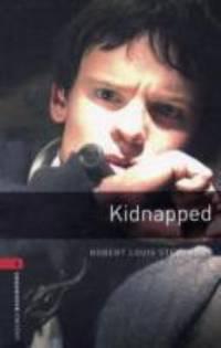 Kidnapped, Level 3 by Robert Louis Stevenson - 2008