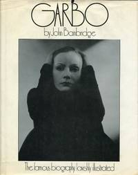 image of Garbo: The famous biography, lavishly illustrated