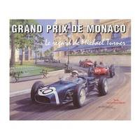Grand Prix de Monaco - Le regard de Michael Turner