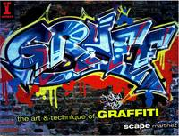 The Art & Technique of Graffiti