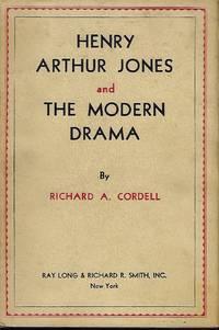 HENRY ARTHUR JONES AND THE MODERN DRAMA