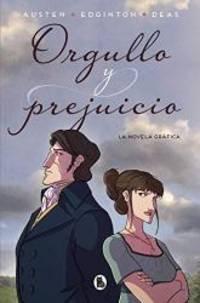 image of Orgullo y prejuicio: La novela gráfica / Pride and Prejudice: The Graphic Novel (Spanish Edition)