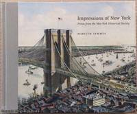 Impressions of New York: Prints from the New-York Historical Society