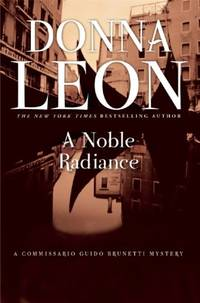 image of A Noble Radiance (Commissario Guido Brunetti Mysteries (Paperback))