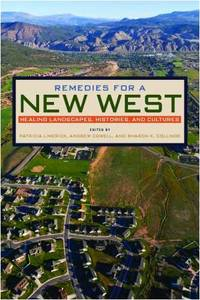 Remedies for a New West: Healing Landscapes, Histories, and Cultures