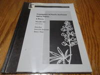 Propagation of Pacific Northwest Native Plants; A Manual -VOLUME 2
