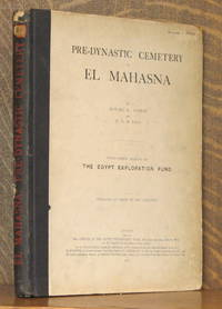 PRE-DYNASTIC CEMETERY AT EL MAHASNA - THIRTY-FIRST MEMOIR OF THE EGYPT EXPLORATION FUND