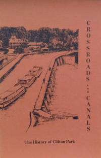 Crossroads and Canals:  The History of Clifton Park, Saratoga County, New  York