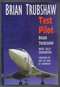 Brian Trubshaw, Test Pilot