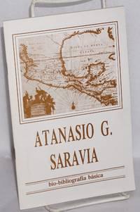 Atanasio G. Saravia; bio-bibliografía