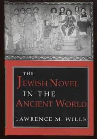 The Jewish Novel in the Ancient World ; Myth And Poetics