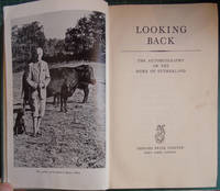 Looking Back: The Autobiography of the Duke of Sutherland