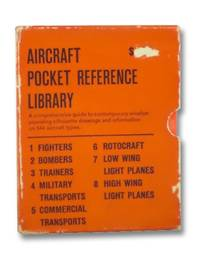 Aircraft Pocket Reference Library, in 8 Volumes: Fighters; Bombers and Reconnaissance Aircraft; Trainers; Military Transports; Commercial Transports; Rotorcraft; Low Wing Lightplanes; High Wing Lightplanes