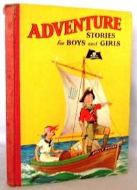 Adventure Stories for Boys and Girls