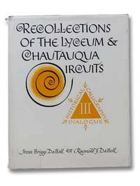 Recollections of the Lyceum and Chautauqua Circuits