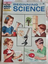 image of The How and Why Wonder Book of Beginning Science - No. 5011 in Series