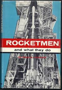Rocketmen and What They Do