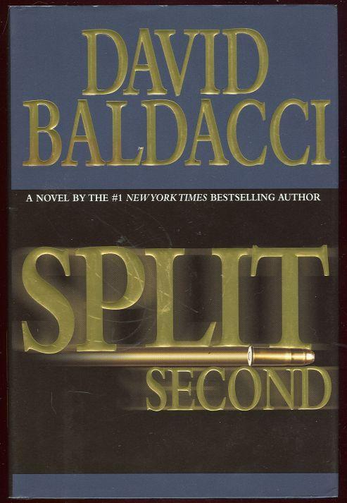 SPLIT SECOND, Baldacci, David