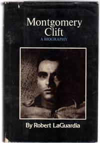 image of Montgomery Clift : A Biography