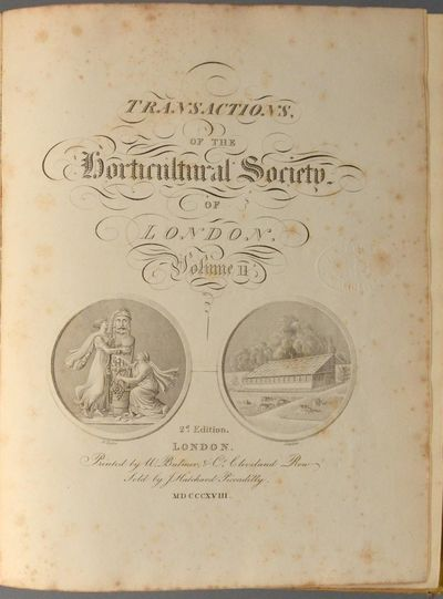 1818. Hooker, William. HORTICULTURAL SOCIETY OF LONDON. TRANSACTIONS OF THE HORTICULTURAL SOCIETY OF...