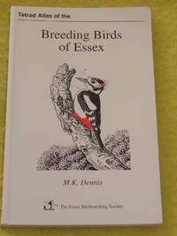 Tetrad Atlas of the Breeding Birds of Essex