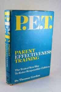 P. E. T. Parent Effectiveness Training