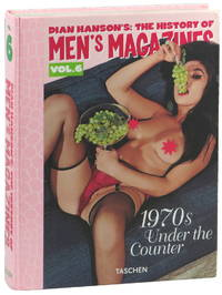 The History of Men's Magazine Volume Six: 1970s Under the Counter