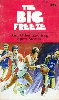 The Big Freeze and Other Exciting Sports Stories