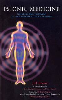 Psionic Medicine: The Study and Treatment of the Causative Factors in Illness