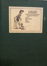 Singing Rawhide:  A Book of Western Ballads