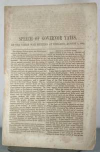 Speech of Governor Yates, at the Great War Meeting at Chicago, August 1, 1861